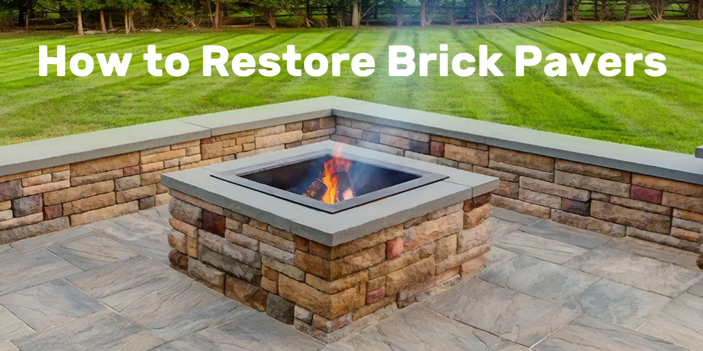 How to Restore Brick Pavers